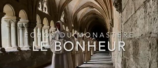Echos du monastère – Le bonheur