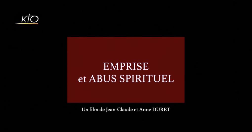 Documentaire Emprise et abus spirituel