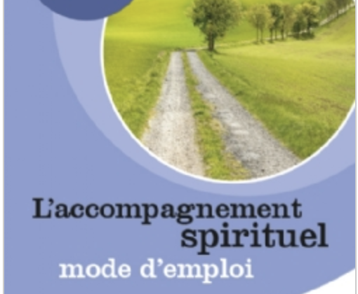 Qu'est-ce que l'accompagnement spirituel?